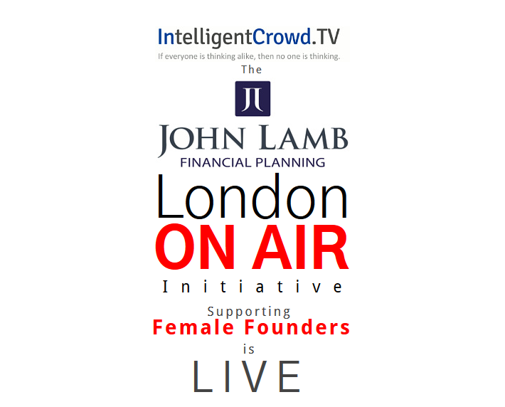 London ON AIR Initiative Supporting Female Founders is Live