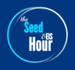 The Seed & EIS Hour